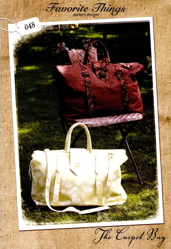 The Carpet Bag Sewing Pattern By Favorite By Stitchesbyannie