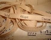 Wish Hope Dream - Cotton Twill Ribbon - 3 yards