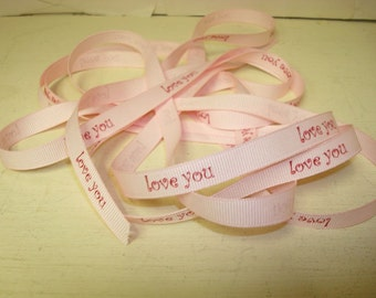 Love You Printed Grosgrain Ribbon - 3 Yards