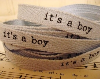 It's  A Boy - Cotton Twill Ribbon - 3 Yards