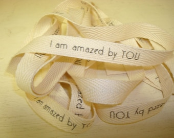 I Am Amazed By You - Cotton Twill Ribbon