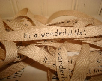 It's A Wonderful Life - Cotton Twill Ribbon - 3 Yards