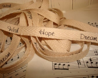 Wish Hope Dream - Cotton Twill Ribbon - 3 yards