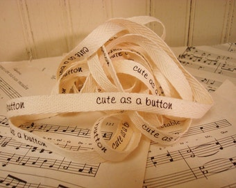 Cute As A Button - Cotton Twill Ribbon - 3 Yards