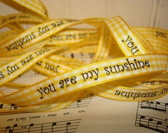 You Are My Sunshine - Printed Gingham  Ribbon - 3 Yards