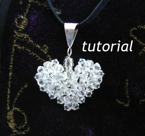 Jewelry Tutorial No  12 -  Beaded Crystal Puffy Heart Pendant. - PURCHASE THIS TODAY AND GET ONE TUTORIAL OF CHOICE FREE OF CHARGE