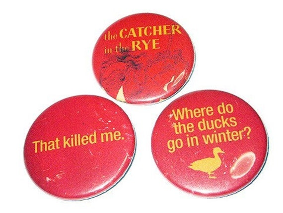 The Catcher in the Rye Button Badges Pins