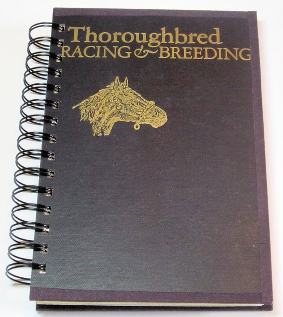 Horse Racing and Breeding Book Recycled into Spiral Bound Notebook Journal
