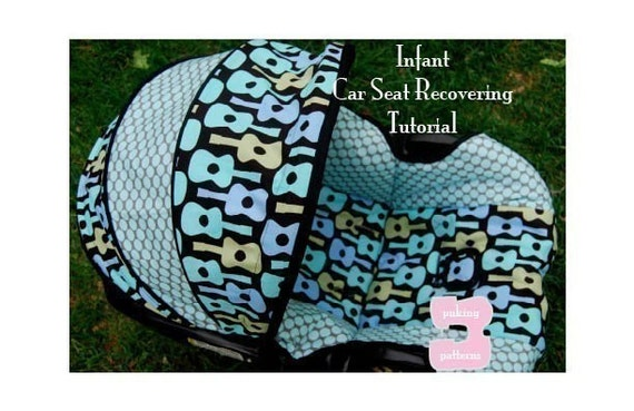 Moving Sale - Infant Car Seat Recovering PDF Tutorial