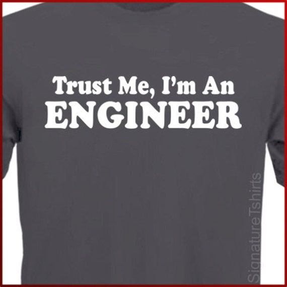 Gift for Engineer T-shirt, Funny Engineer shirt, engineer t-shirt, Graduation gift, Dad, father, grandpa, Fathers day, Christmas Gift
