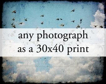 Large Art Print - Any Photograph as a 30x40 Print