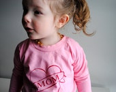 Mom Shirt.  Kids Organic Long Sleeved Shirt.  Pink. Red.  8 youth  SALE