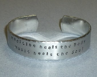Medicine heals the Body Music heals the Soul Hand Stamped Aluminum Cuff Bracelet - Inspirational Quote Cuff Bracelet