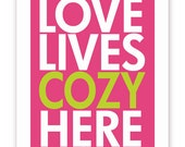 Love Lives Cozy Here - 11 X 14 Print - Fuchsia Pink and Vintage Green