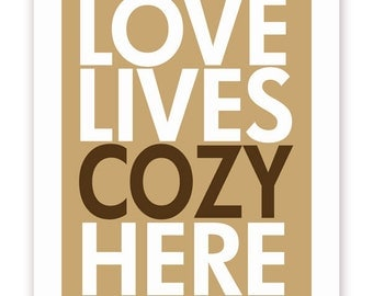 SALE! 50% OFF! Love Lives Cozy Here - 20 X 30 Print - Khaki and Brown