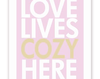 Love Lives Cozy Here Poster Print in Pink and Beige, 11 X 14