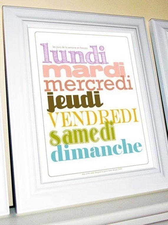The Days of the Week in French (Les jours de la semaine en Francais) 11 X 14 Print
