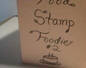 Food Stamp Foodie Number Two