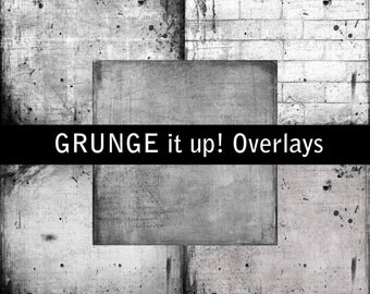 Overlays - Grunge It Up I Overlay Paper Pack - Commercial or Personal Use Printable Digital Scrapbooking Background Paper Overlays