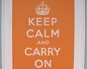 Keep Calm SALE - French Paper POPtone - Orange Fizz - 16x20 Keep Calm and Carry On poster screenprint