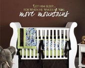 Large Let him sleep for when he wakes he will move mountains - Decal