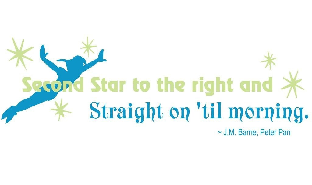 Peter Pan Second Star to the Right Quote Vinyl Decal