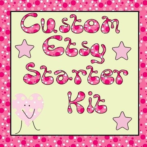 Custom Etsy Shop Starter Kit