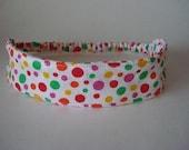 Boutique Fabric Hip Headband...Circus Fun Dots (No. 107)