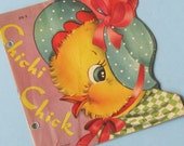 Adorable Vintage Antique Book  Children's Book Chichi Chick 1950