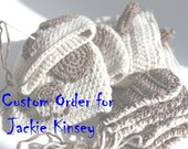 Custom Order for Jackie Kinsey
