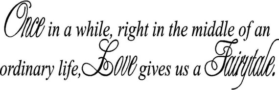 Love Gives Us A Fairy Tale Wall Art in Words Vinyl Lettering Decal Stickers
