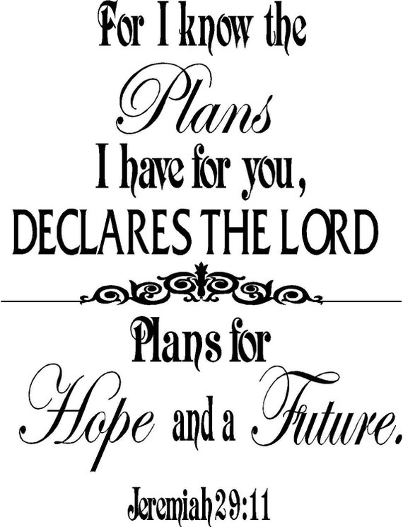 For I know the plans Jeremiah 29:11 Christian Scripture Wall Art Words Vinyl Lettering Decals