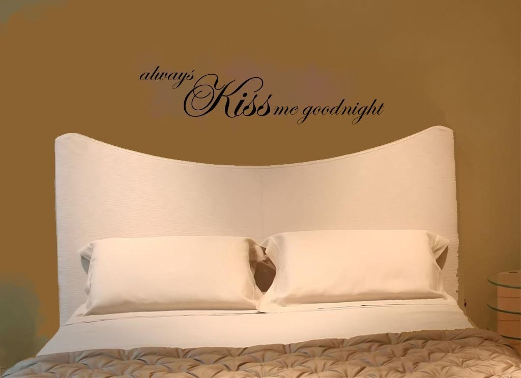 Wall Decor With Words : Always kiss me goodnight wall art words vinyl by astickyplace