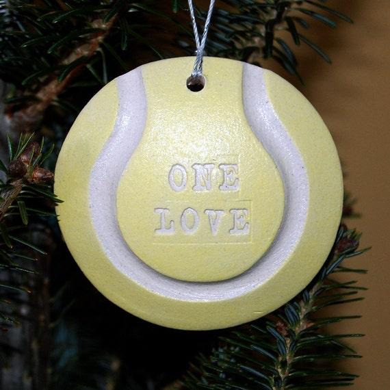 ONE LOVE Tennis Ball Ornament