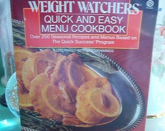 1989 Weight Watchers Quick and Easy Menu Cookbook Over 250 Recipes