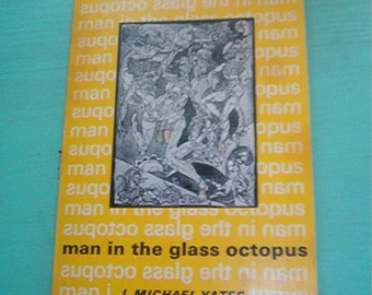 1970 SC Book Man in the Glass Octopus BY J. Michael Yates