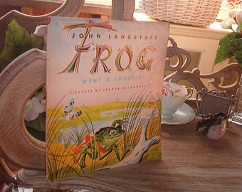 1973 Frog Went A Courtin' by John Langstaff Illustrations by Feodor Rojankovsky Scholastic TJ 2632