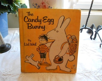 Vintage 1975 HB Book The Candy Egg Bunny by Lisl Weil Easter Memorbilia Unusual item Bunny and Witch