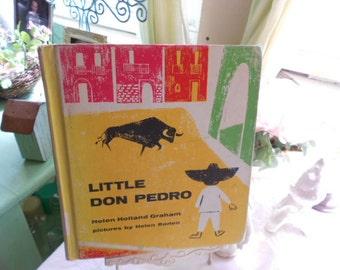 1965 Little Don Pedro HB Children's Book By Helen Holland Graham Pictures by Helen Borten