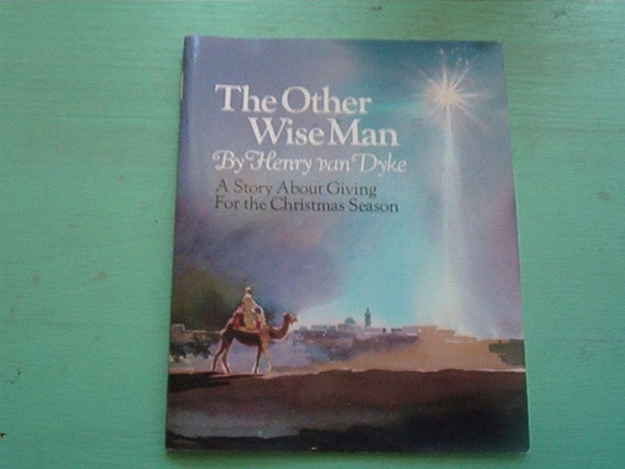 1974 Hallmark SC Christmas Book The Other Wise Man By Henry Van Dyke