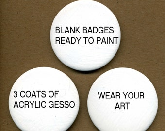 3 Round Blank Gessoed Badges ready to paint in acrylics or oils