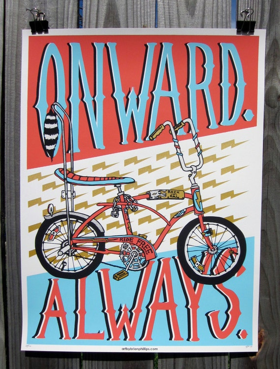ONWARD. ALWAYS. Limited edition screen printed art print