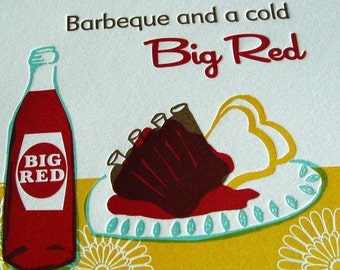Barbeque and a Cold Big Red - Limited Edition Letterpress print