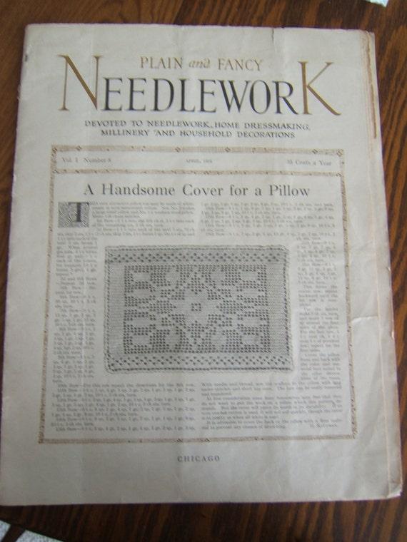 Two 1916 Plain & Fancy Needlework Magazines