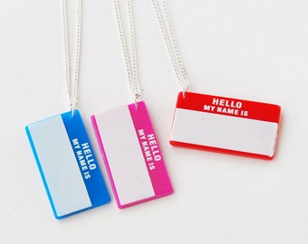 Hello My Name Is - Name Tag Necklace  (D2H1-3)
