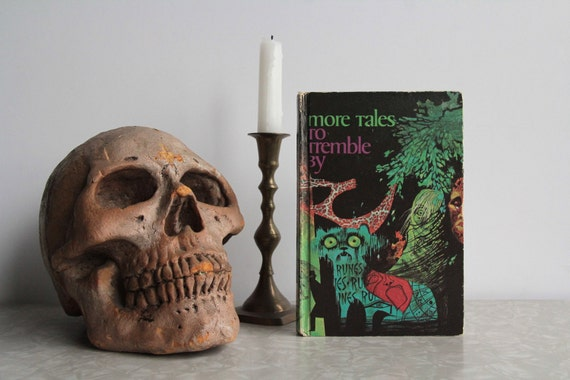 More Tales To Tremble By . Vintage Scary Story Book . Spooky Tales . 1968