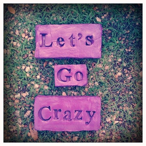Prince Let's Go Crazy Lyric Memorial Rock Pop Funk Bricks Garden Stones