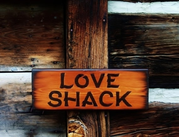 Items similar to love shack sign wood burned rustic cabin for The love shack cabin