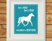 Horse Nursery Art - Digital Art Print - Everywhere a Neigh Neigh