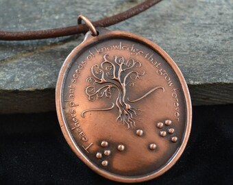 Teachers Plants Seeds... Braille Pendant with Tree of Life